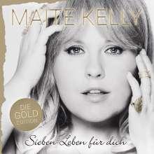 Maite Kelly: Sieben Leben für dich (Die Gold Edition), CD