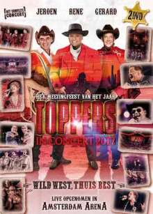 Toppers: Toppers In Concert 2017: Wild West, Thuis Best, 2 DVDs