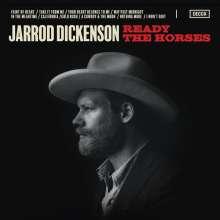 Jarrod Dickenson: Ready The Horses, CD