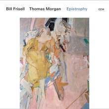 Bill Frisell & Thomas Morgan: Epistrophy: Live At The Village Vanguard 2016
