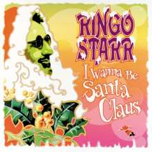 Ringo Starr: I Wanna Be Santa Claus, LP