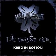 Die weisse Lilie - Krieg in Boston - Staffel 2, 3 CDs