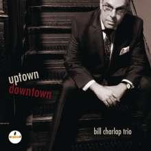 Bill Charlap (geb. 1966): Uptown, Downtown, CD