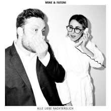 Mine & Fatoni: Alle Liebe nachträglich, CD