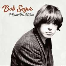 Bob Seger: I Knew You When, LP
