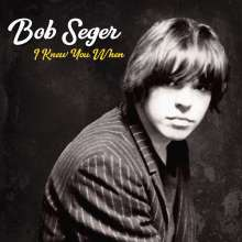 Bob Seger: I Knew You When (Deluxe-Edition), CD