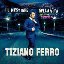 Tiziano Ferro: Il Mestiere Della Vita: Urban Vs. Acoustic, 2 CDs