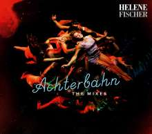 Helene Fischer: Achterbahn: The Mixes, Maxi-CD