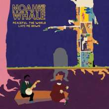 Noah & The Whale: Peaceful, The World Lays Me Down, LP