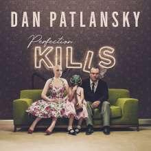 Dan Patlansky: Perfection Kills, CD