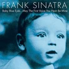 Frank Sinatra (1915-1998): Baby Blue Eyes, CD