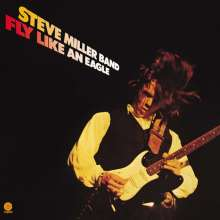 Steve Miller Band: Fly Like An Eagle (180g), LP