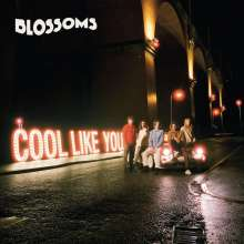 Blossoms: Cool Like You, CD