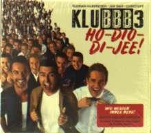 """Klubbb3: Ho-Dio-Di-Jee! (Holländische Version von """"Wir werden immer mehr!"""") (Deluxe-Edition), CD"""