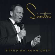 Frank Sinatra (1915-1998): Standing Room Only (Limited-Edition Box-Set), 3 CDs
