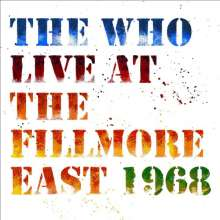 The Who: Live At The Fillmore East 1968 (remastered) (180g), 3 LPs