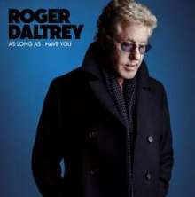 Roger Daltrey: As Long As I Have You (180g), LP