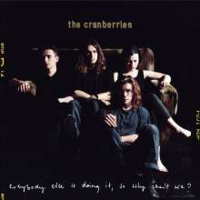 The Cranberries: Everybody Else Is Doing It, So Why Can't We? (25th-Anniversary-Deluxe-Edition), 2 CDs