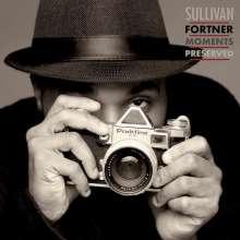 Sullivan Fortner (geb. 1986): Moments Preserved, CD