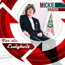 Mickie Krause: Für die Ewigkeit (2-Track), Maxi-CD
