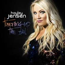 Hayley Jensen: Turning Up The Dial, CD