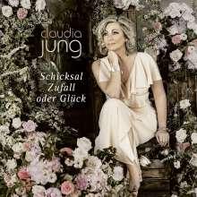 Claudia Jung: Schicksal, Zufall oder Glück, CD