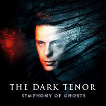 The Dark Tenor: Symphony Of Ghosts, CD