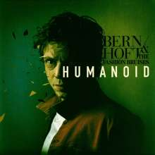 Bernhoft and the Fashion Bruises: Humanoid, LP