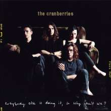 The Cranberries: Everybody Else Is Doing It, So Why Can't We? (25th-Anniversary-Edition), CD