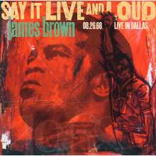 James Brown: Say It Live And Loud: Live In Dallas 08.26.68, 2 LPs