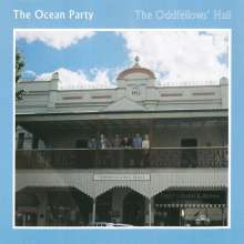The Ocean Party: The Oddfellows' Hall, LP