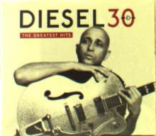 Diesel: 30: The Greatest Hits, 2 CDs
