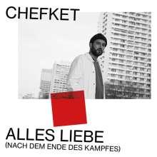 Chefket: Alles Liebe (Nach dem Ende des Kampfes) (180g), 2 LPs