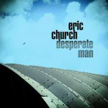 Eric Church: Desperate Man, CD