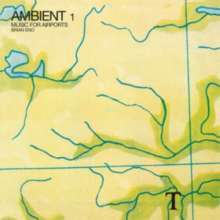 Brian Eno (geb. 1948): Ambient 1: Music For Airports (remastered) (180g), LP