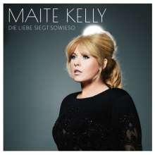 Maite Kelly: Die Liebe siegt sowieso, CD