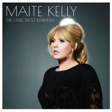 Maite Kelly: Die Liebe siegt sowieso (Limited-Deluxe-Edition), CD