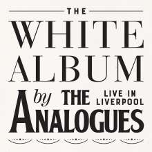 The Analogues: The White Album Live In Liverpool, 2 CDs