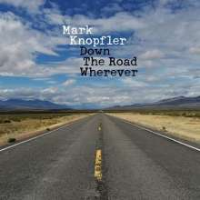 "Mark Knopfler: Down The Road Wherever (Deluxe-Limited-Edition-Box-Set), 2 LPs, 1 Single 12"" und 1 CD"