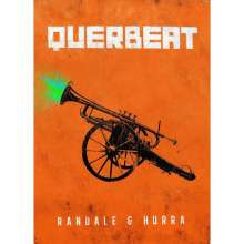 Querbeat: Randale & Hurra (Limited-Edition) (Fanbox), 3 CDs