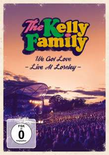 The Kelly Family: We Got Love - Live At Loreley, 2 DVDs