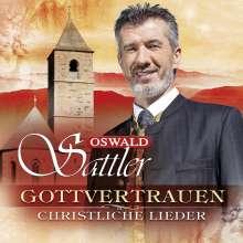 Oswald Sattler: Gottvertrauen: Christliche Lieder, 3 CDs