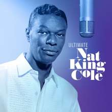 Nat King Cole (1919-1965): Ultimate Nat King Cole, CD