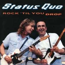 Status Quo: Rock 'Til You Drop (Deluxe Edition), 3 CDs