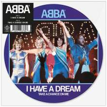 """Abba: I Have A Dream (Limited-Edition) (Picture Disc), Single 7"""""""