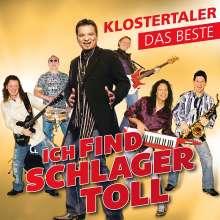 Klostertaler: Ich Find Schlager Toll - Das Beste, CD