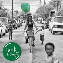 Tank And The Bangas: Green Balloon, CD