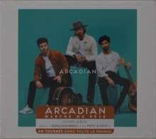 Arcadian: Marche Ou Reve, CD