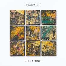 "L'Aupaire: Reframing (180g), 1 LP und 1 Single 10"""