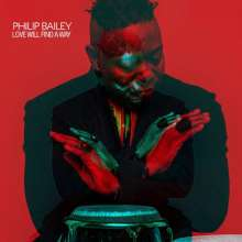 Philip Bailey (geb. 1951): Love Will Find A Way, 2 LPs